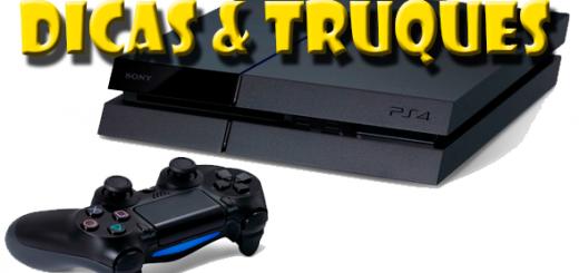 Dicas e Truques PS4